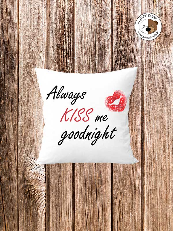 Jastuk – always KISS me goodnight